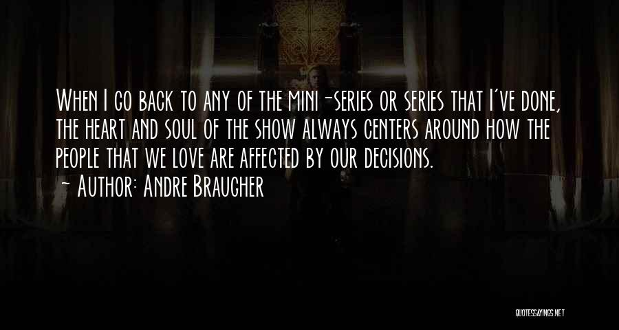 Go Back Love Quotes By Andre Braugher