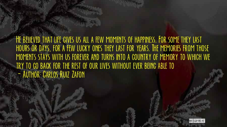 Go Back Love Quotes By Carlos Ruiz Zafon