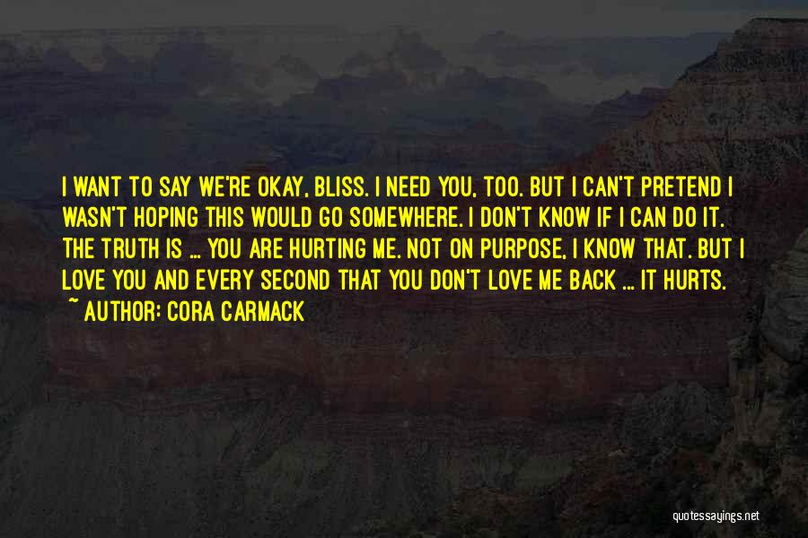 Go Back Love Quotes By Cora Carmack