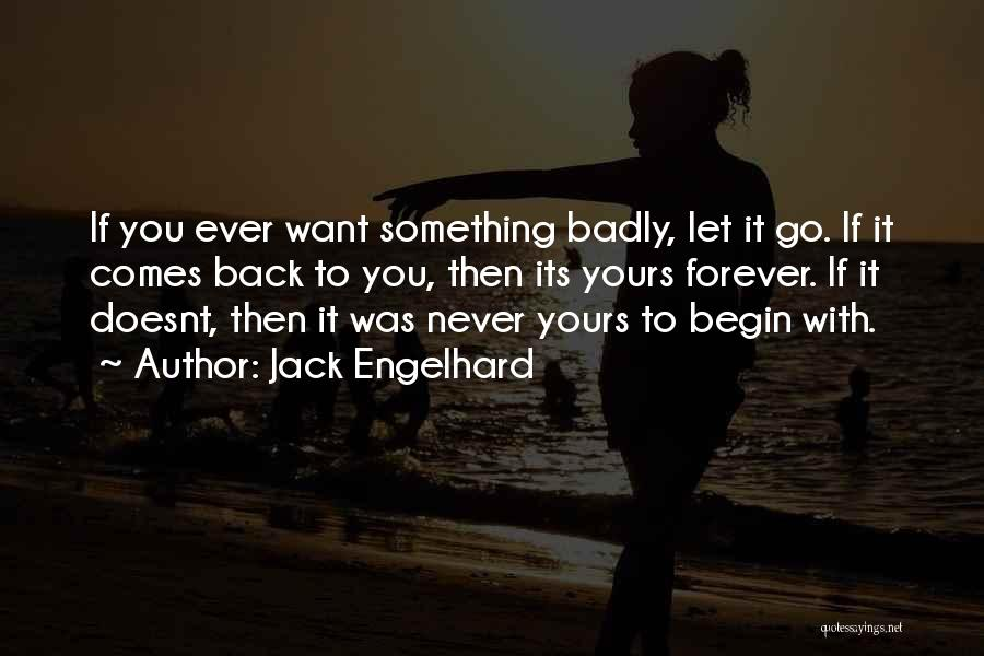 Go Back Love Quotes By Jack Engelhard