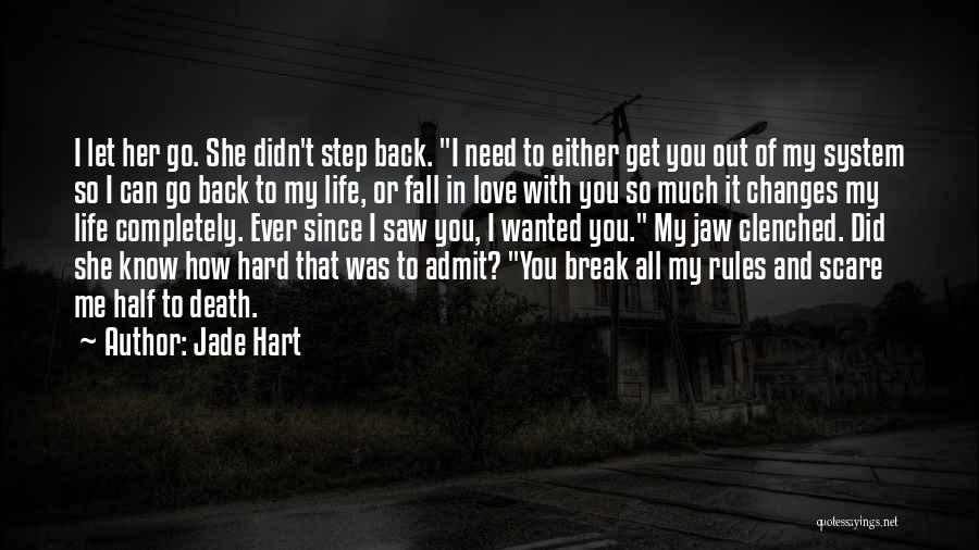 Go Back Love Quotes By Jade Hart