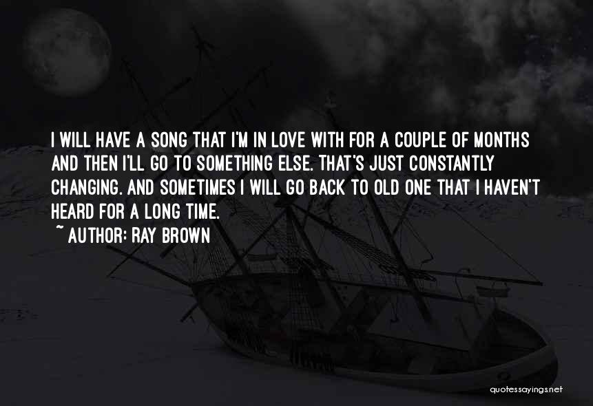 Go Back Love Quotes By Ray Brown