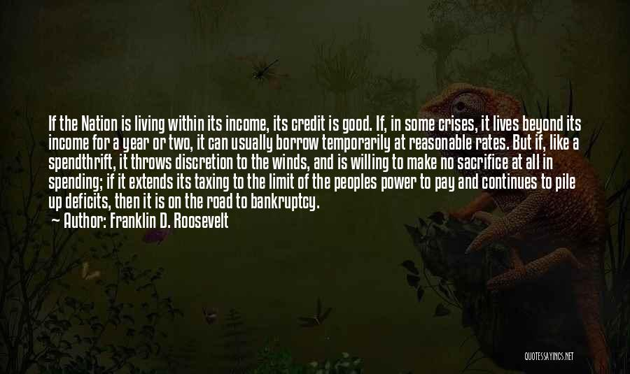 Go Beyond The Limit Quotes By Franklin D. Roosevelt