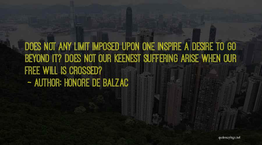 Go Beyond The Limit Quotes By Honore De Balzac