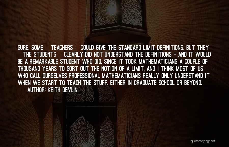 Go Beyond The Limit Quotes By Keith Devlin