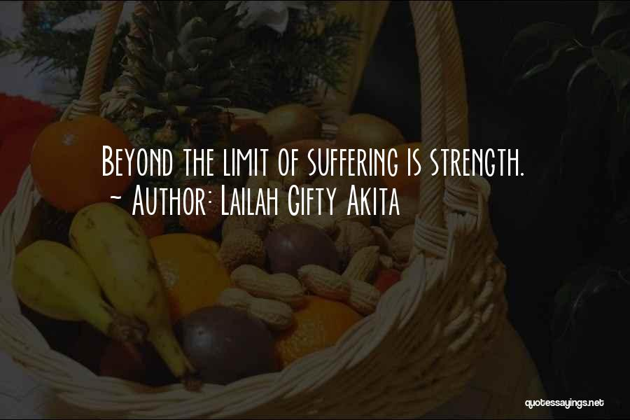 Go Beyond The Limit Quotes By Lailah Gifty Akita