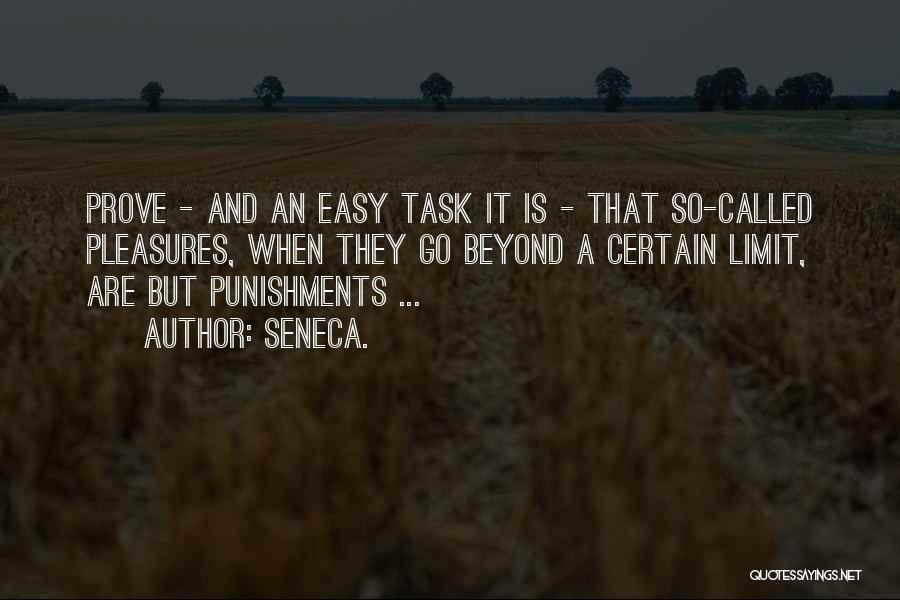 Go Beyond The Limit Quotes By Seneca.