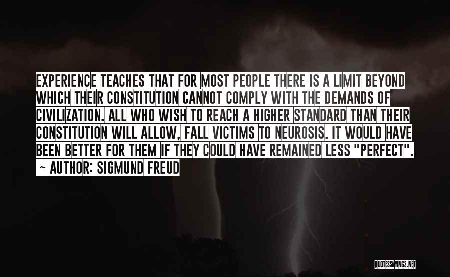 Go Beyond The Limit Quotes By Sigmund Freud