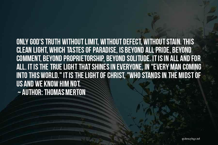 Go Beyond The Limit Quotes By Thomas Merton
