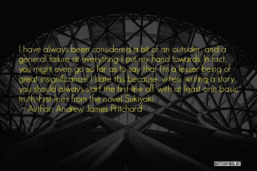 Go Far In Life Quotes By Andrew James Pritchard