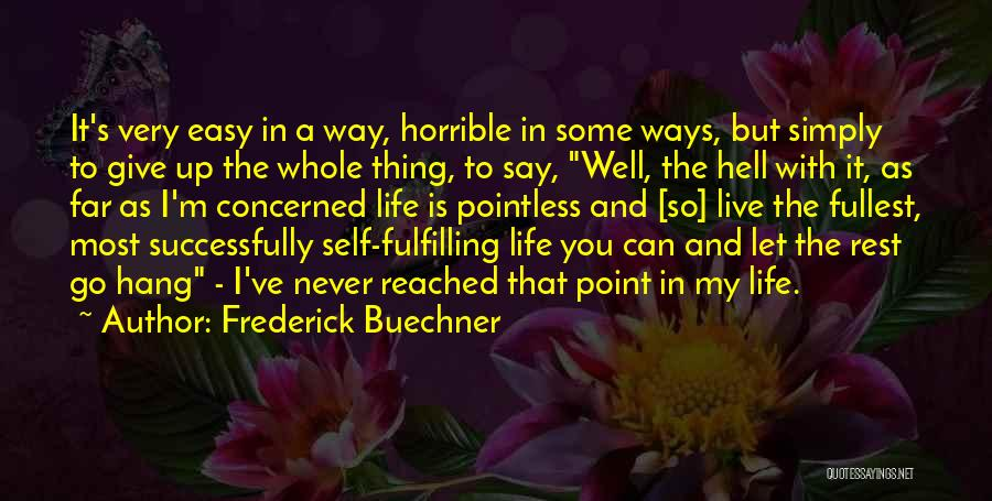 Go Far In Life Quotes By Frederick Buechner