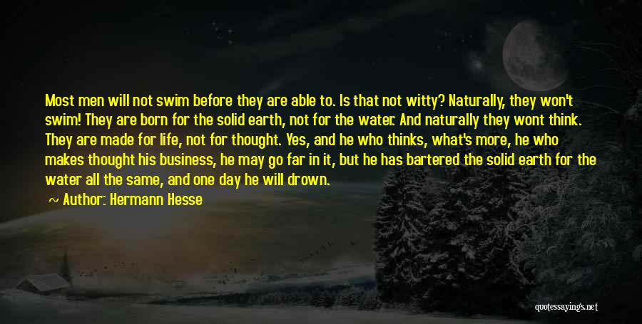 Go Far In Life Quotes By Hermann Hesse