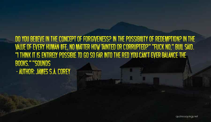 Go Far In Life Quotes By James S.A. Corey