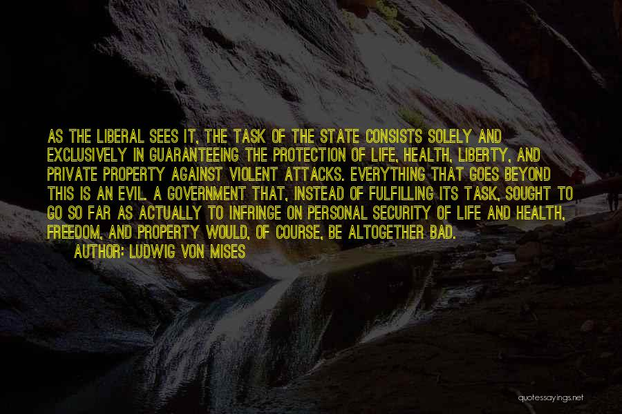 Go Far In Life Quotes By Ludwig Von Mises