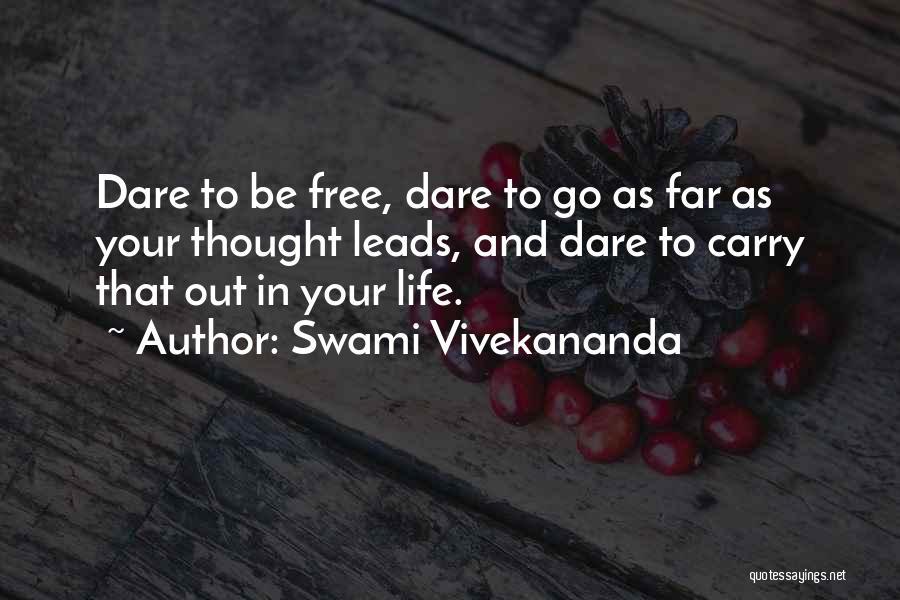 Go Far In Life Quotes By Swami Vivekananda