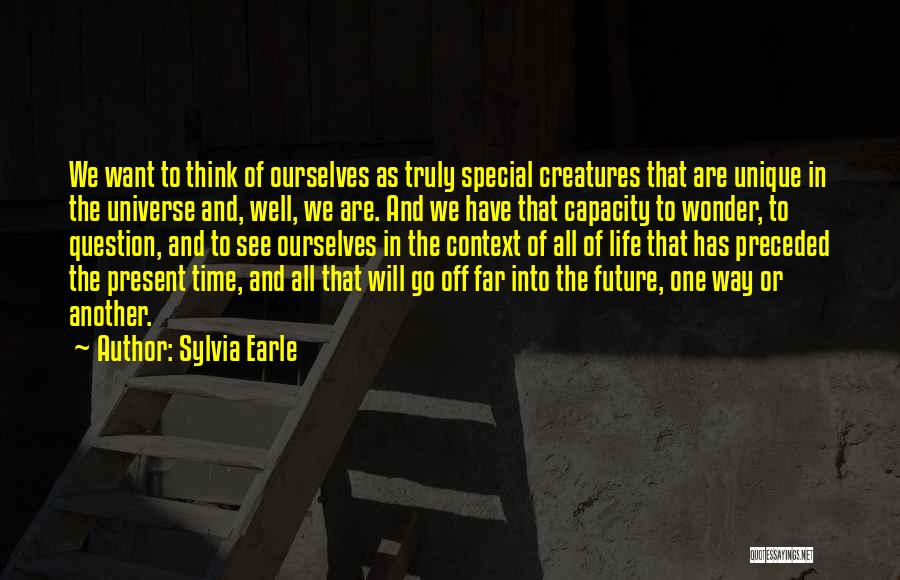 Go Far In Life Quotes By Sylvia Earle