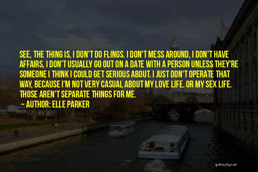 Go Get A Life Quotes By Elle Parker