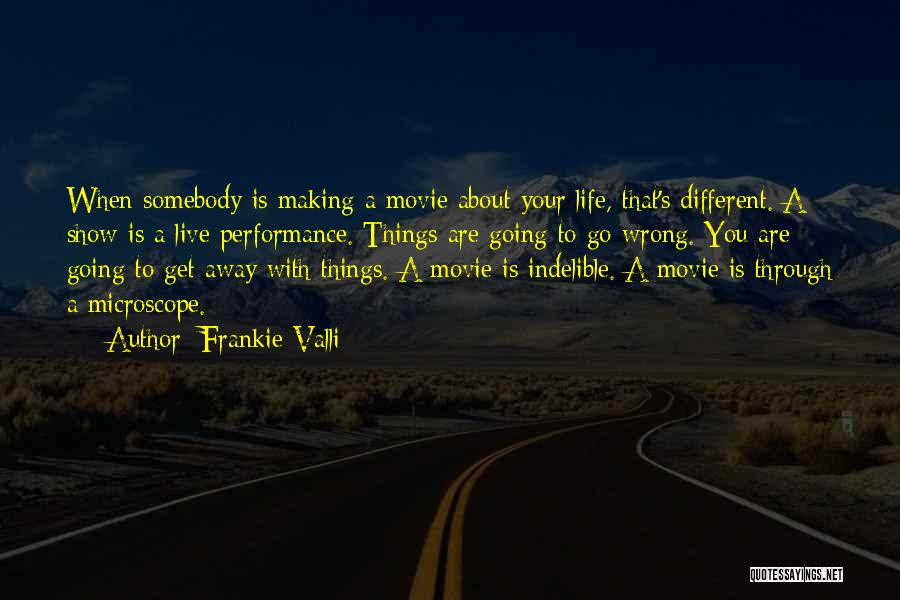Go Get A Life Quotes By Frankie Valli