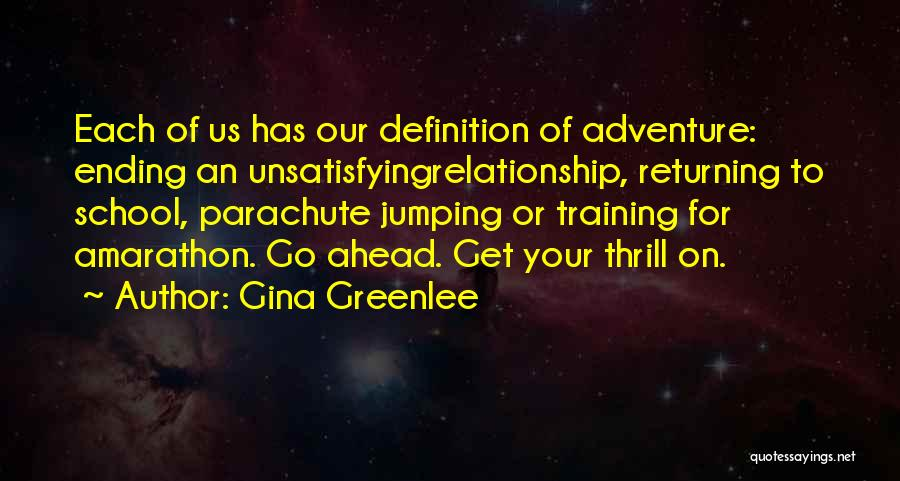 Go Get A Life Quotes By Gina Greenlee
