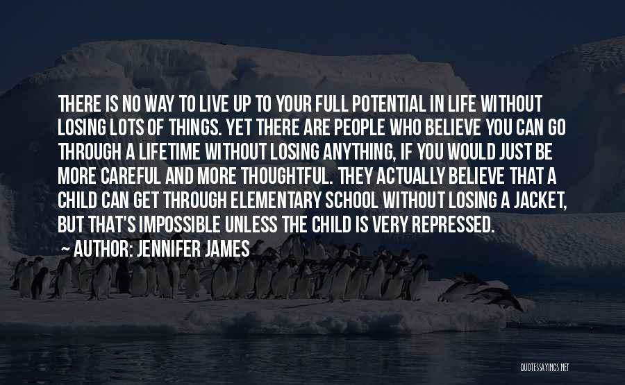 Go Get A Life Quotes By Jennifer James