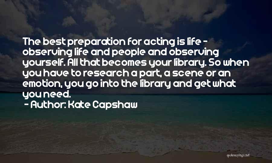 Go Get A Life Quotes By Kate Capshaw