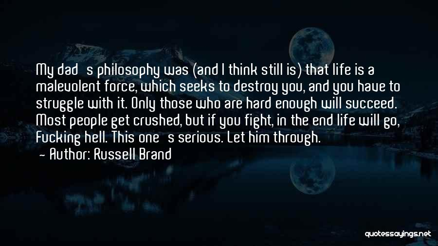 Go Get A Life Quotes By Russell Brand