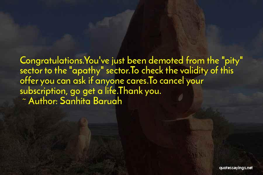 Go Get A Life Quotes By Sanhita Baruah