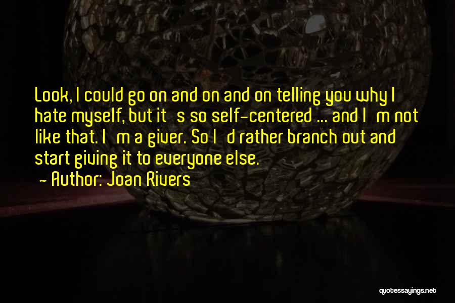 Go Giver Quotes By Joan Rivers