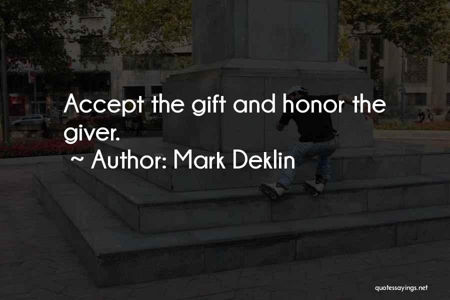 Go Giver Quotes By Mark Deklin