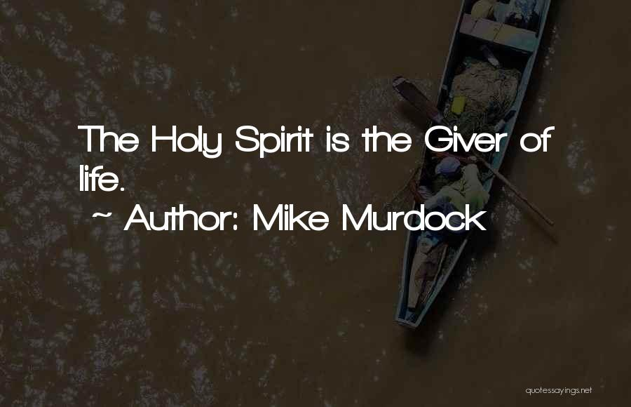 Go Giver Quotes By Mike Murdock