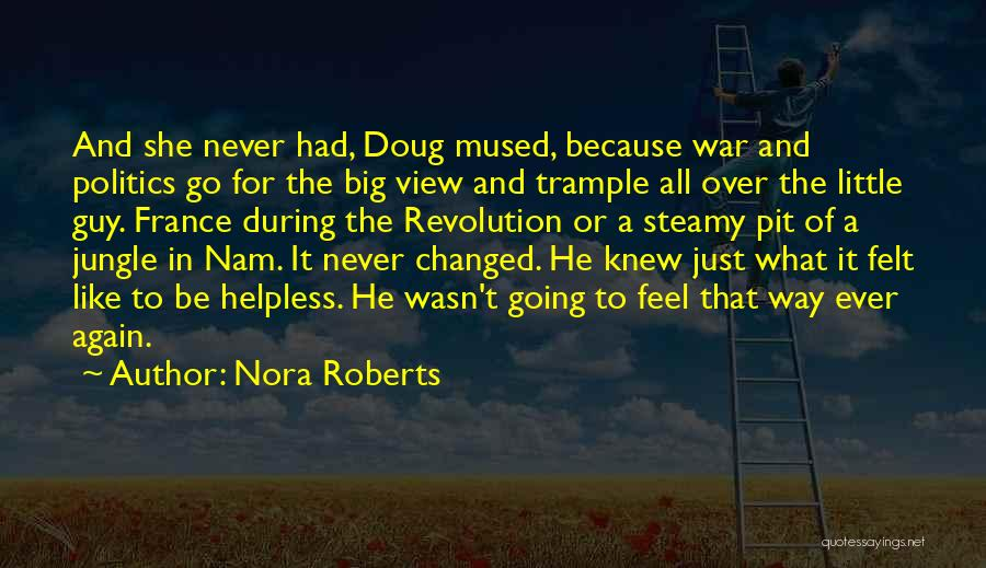 Go Nam Soon Quotes By Nora Roberts