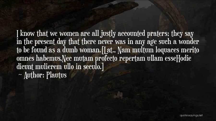 Go Nam Soon Quotes By Plautus