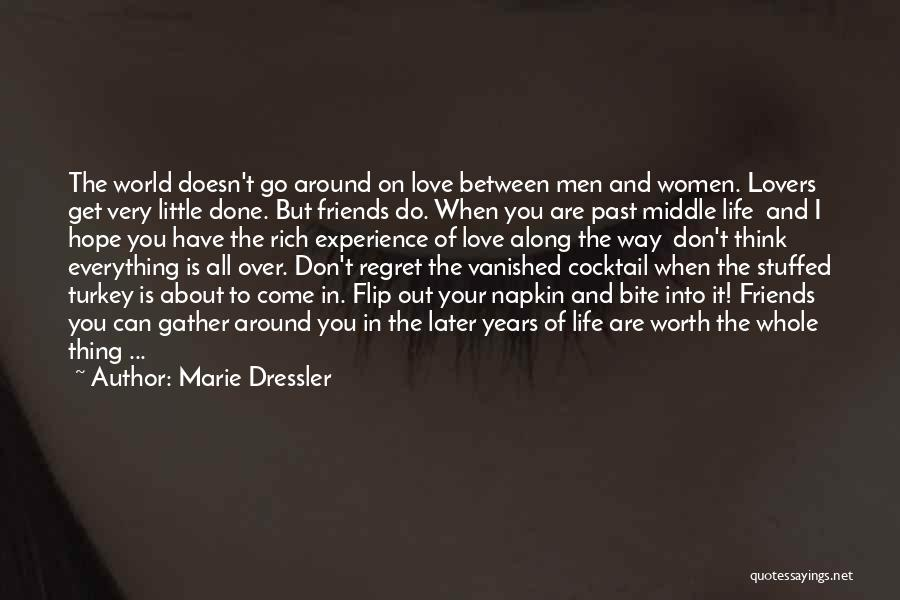 Go Out And Experience Life Quotes By Marie Dressler