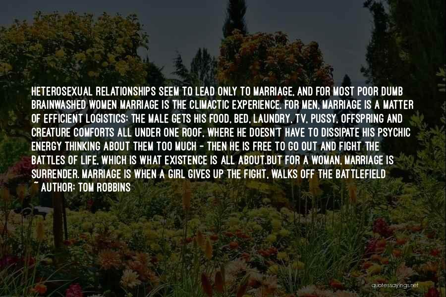 Go Out And Experience Life Quotes By Tom Robbins