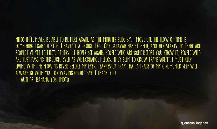 Go With The Flow Quotes By Banana Yoshimoto