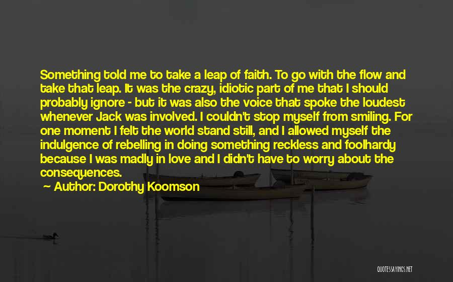 Go With The Flow Quotes By Dorothy Koomson