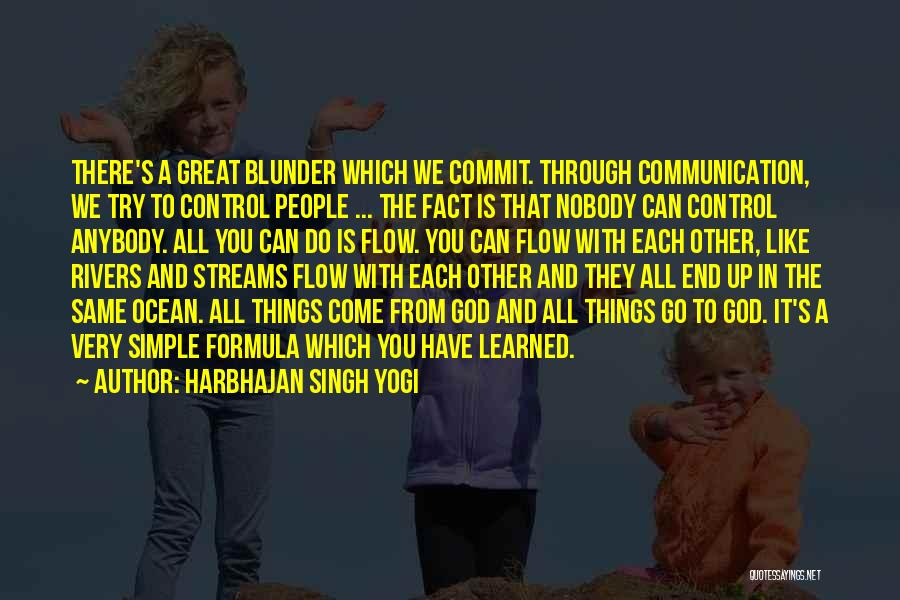 Go With The Flow Quotes By Harbhajan Singh Yogi