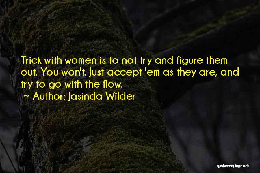 Go With The Flow Quotes By Jasinda Wilder