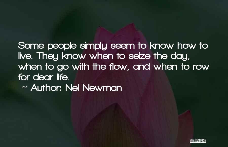 Go With The Flow Quotes By Nel Newman