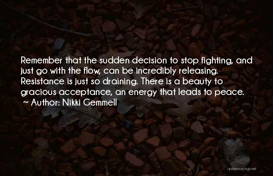 Go With The Flow Quotes By Nikki Gemmell
