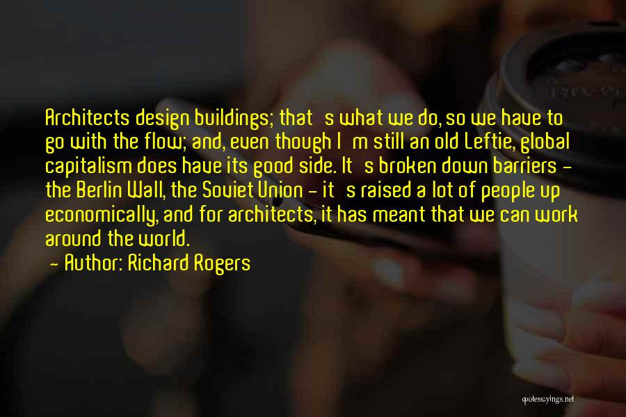 Go With The Flow Quotes By Richard Rogers