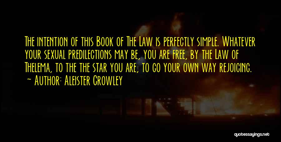 Go Your Own Way Quotes By Aleister Crowley