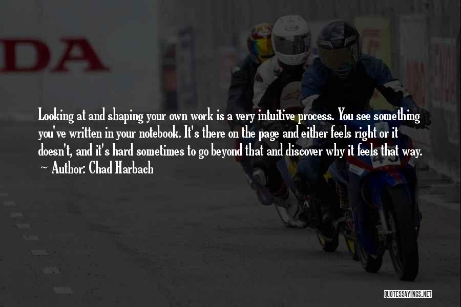 Go Your Own Way Quotes By Chad Harbach