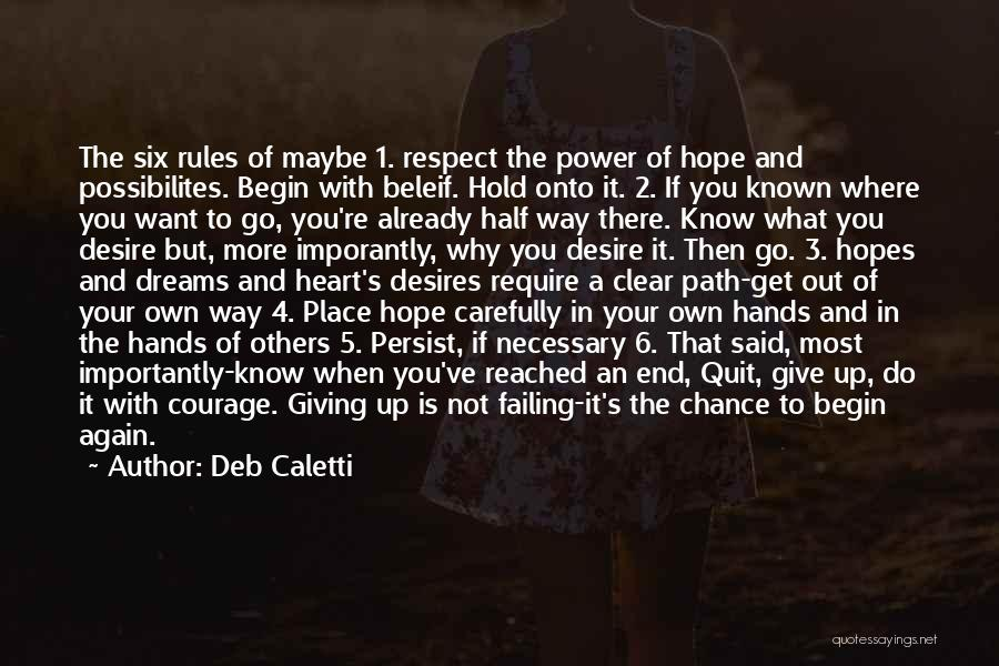 Go Your Own Way Quotes By Deb Caletti