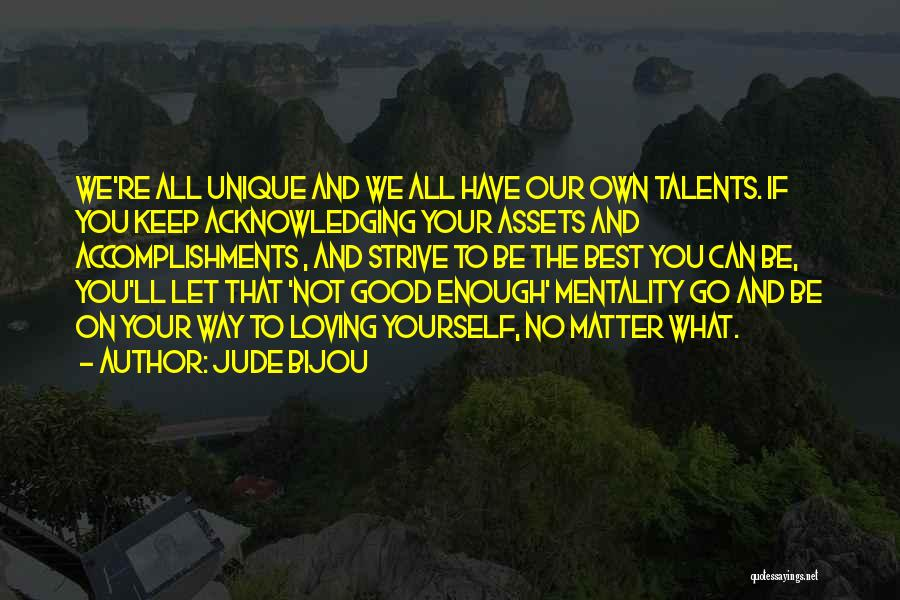 Go Your Own Way Quotes By Jude Bijou