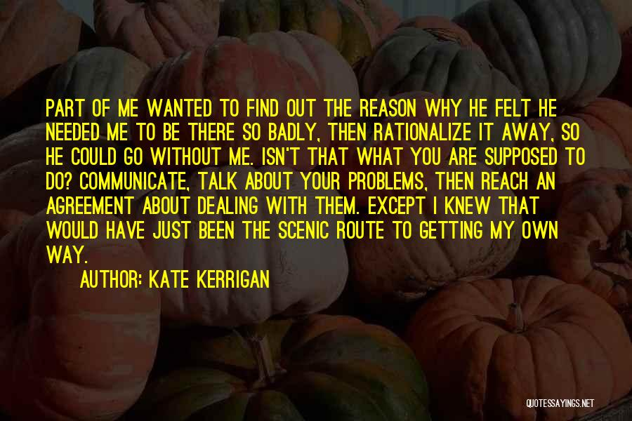 Go Your Own Way Quotes By Kate Kerrigan