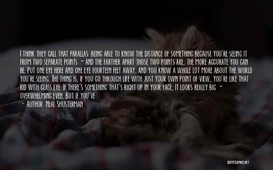 Go Your Own Way Quotes By Neal Shusterman
