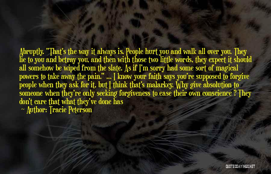 Go Your Own Way Quotes By Tracie Peterson