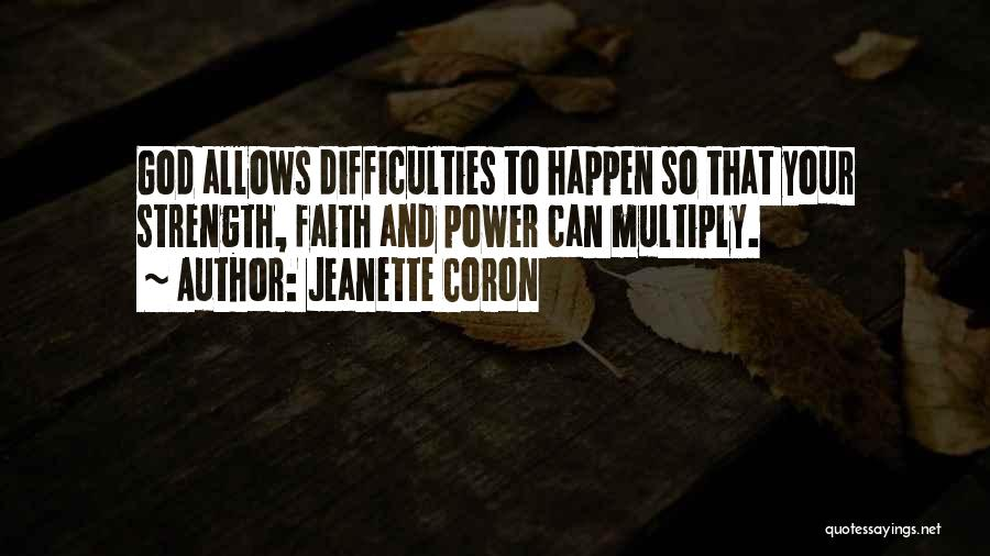 God Allows Things To Happen Quotes By Jeanette Coron