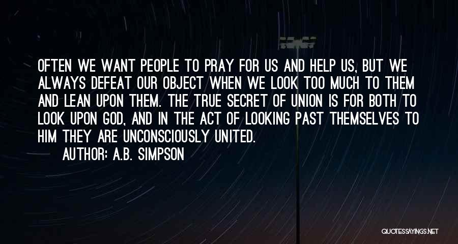 God Always Help Us Quotes By A.B. Simpson